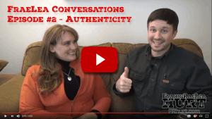 FraeLea Conversations Episode 2 – Authenticity