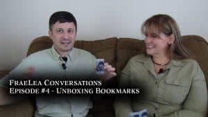 FraeLea Conversations Episode 4 – Unboxing Bookmarks