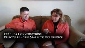 FraeLea Conversations #8 – The Marmite Experience