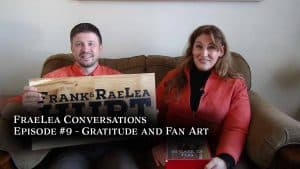 FraeLea Conversations gratitude and fan art
