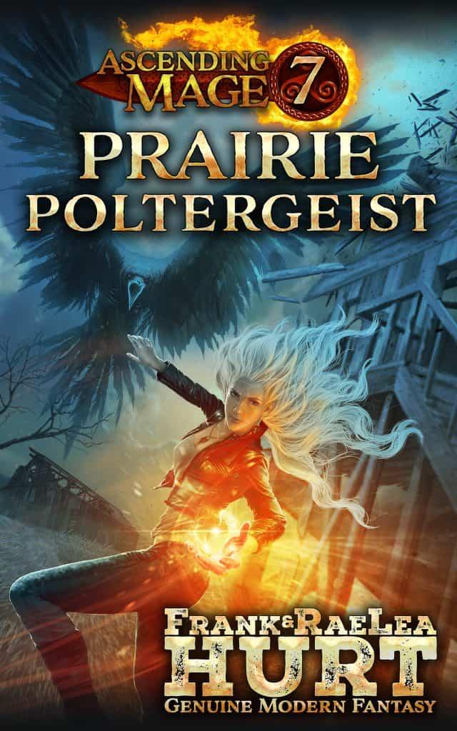 Ascending Mage 7: Prairie Poltergeist