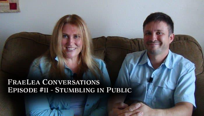 FraeLea Conversations - Stumbling in Public
