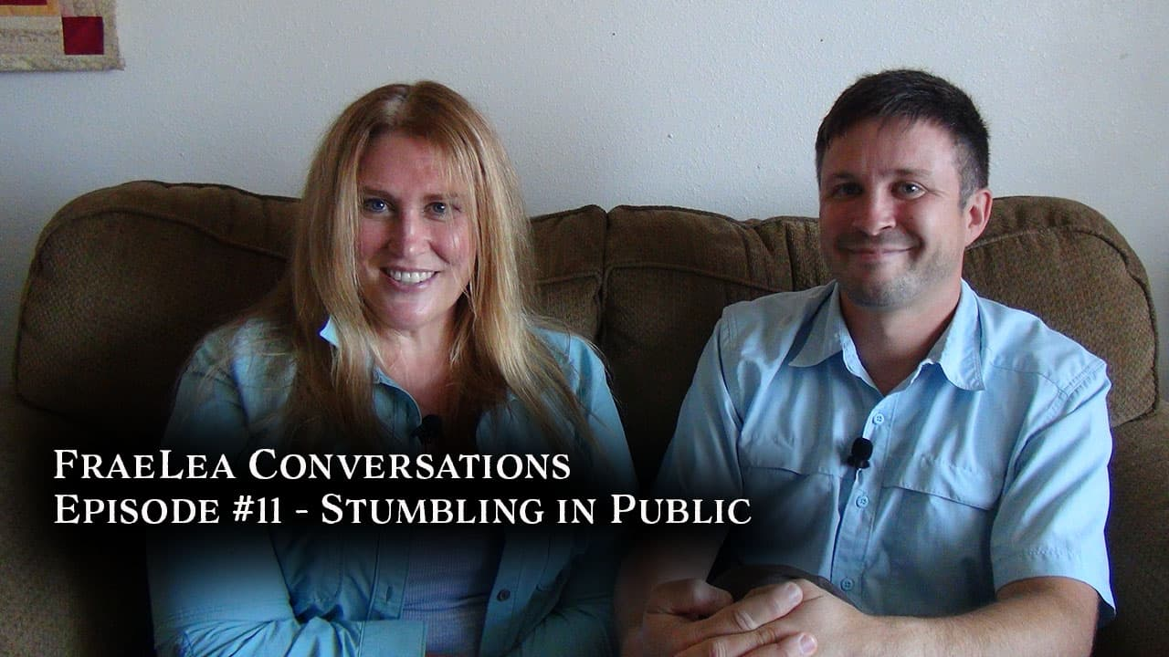 FraeLea Conversations #11 – Stumbling in Public