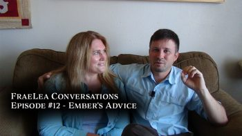 FraeLea Conversations #12 – Ember's Advice