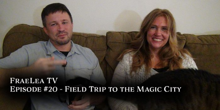 Field Trip to the Magic City (FraeLea TV #20)