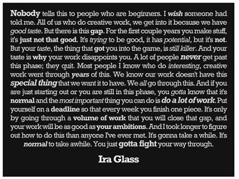 Quote from Ira Glass